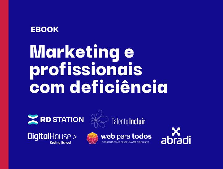 pagina_materiais_720x545-ebook_marketing_profissionais_com_deficiencia-pt_br-mw-v1 (1)